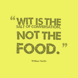 Wit-is-the-salt-of__quotes-by-William-Hazlitt-43-300x300